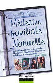Médecine familiale naturelle ; 350 maladies traitées - Couverture - Format classique