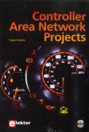 Vente livre :  Controller area network projects  - Dogan Ibrahim