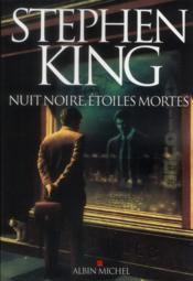 Nuit noire, etoiles mortes – Stephen King