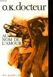 O.K. Docteur N°4. Avril 1975. Au Nom De L'Amour - Couverture - Format classique
