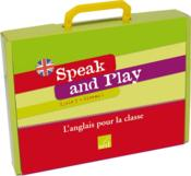 Vente livre :  Speak And Play ; Anglais ; Ce2 ; Cycle 3, Niveau 1 ; Fichier Ressources, 96 Flashcards, 12 Posters, 33 Wordcards ; Jeu De Cartes  - A-M Voise - F Houllier - F Perez - J-M Furgerot - K Guyonnet - N Dunn