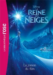 Vente  La Reine des Neiges ; le roman du film  - Collectif - Disney
