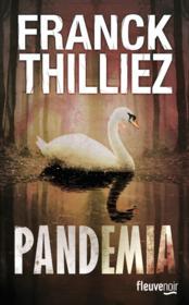 Pandemia : le nouveau Franck Thilliez !