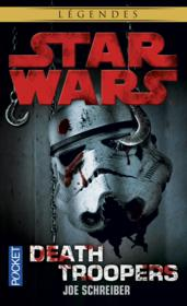 Vente livre :  Star Wars - Légendes ; Death Troopers  - Joe Schreiber