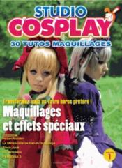 Vente livre :  Studio cosplay v.1 ; 30 tutos maquillages  - Collectif