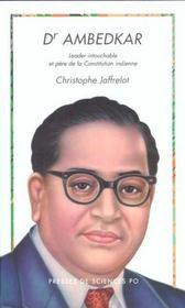 Dr Ambedkar ; leader intouchable et père de la constitution indienne - Intérieur - Format classique