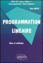 Programmation Lineaire Idees Et Methodes Deug Iut Licence Maitrise Classes Preparatoires - Intérieur - Format classique