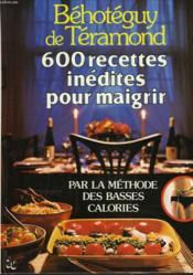 600 recettes inedites pour maigrir - Couverture - Format classique