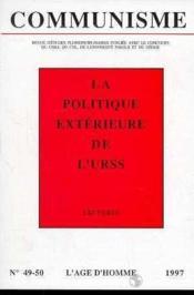 Revue Communisme N.49/50 ; La Politique Extérieure De L'Urss - Couverture - Format classique
