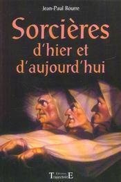 Sorcieres D'Hier Et D'Aujourd'Hui - Intérieur - Format classique