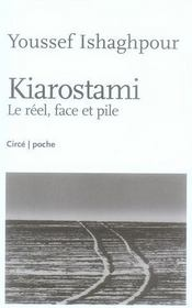 Kiarostami ; le réel, face et pile - Intérieur - Format classique