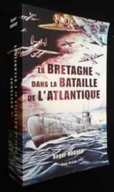 La Bretagne dans la bataille de l'Atlantique - Couverture - Format classique