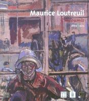 Maurice loutreuil, l'insoumis, 1885-1925 - Intérieur - Format classique