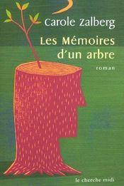 Les mémoires d'un arbre - Intérieur - Format classique