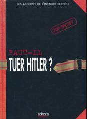 Faut-Il Tuer Hitler ? - Couverture - Format classique
