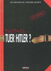 Faut-Il Tuer Hitler ? - Intérieur - Format classique
