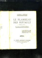 Le Flambeau Des Riffault. - Couverture - Format classique