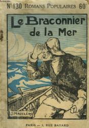 Le Braconnier De La Mer - Couverture - Format classique