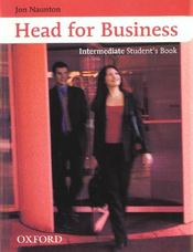 Vente  Head for business intermediate: student's book  - Naunton