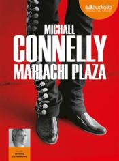 Vente  Mariachi plaza  - Michael Connelly