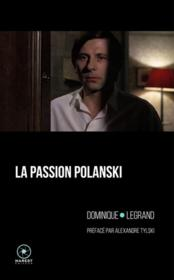 Vente  La passion Polanski  - Dominique Legrand