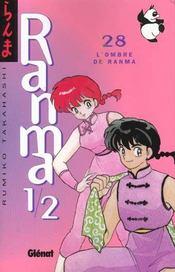 Ranma 1/2 t.28 ; l'ombre de ranma - Intérieur - Format classique