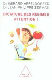 Dictature Des Regimes. Attention ! - Intérieur - Format classique