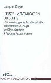 L'Instrumentalisation Du Corps - Intérieur - Format classique