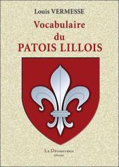Vocabulaire du patois lillois - Couverture - Format classique