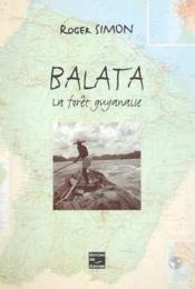 Balata - La Foret Guyanaise - Couverture - Format classique