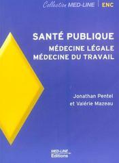 Santé publique ; médecine légale, médecine du travail - Intérieur - Format classique