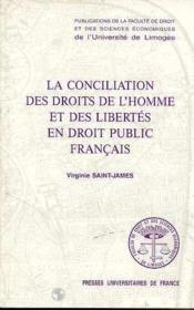La conciliation des droits de l'homme et des libertés - Couverture - Format classique