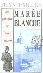 MARY LESTER T.4 ; marée blanche - Intérieur - Format classique
