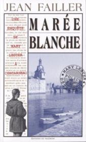 MARY LESTER T.4 ; marée blanche - Couverture - Format classique