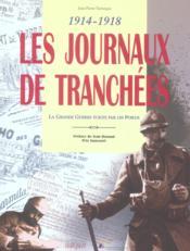 Journaux Des Tranchees (Les) - Couverture - Format classique