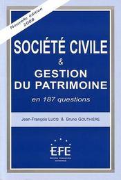Société civile et gestion du patrimoine en 187 questions - Intérieur - Format classique