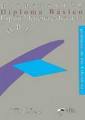 Preparacion Diploma Basico Espanol Lengua Extranjera - Intérieur - Format classique