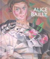 ALICE BAILLY. La Fête étrange. Catalogue d'exposition - Intérieur - Format classique