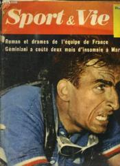 Sport Et Vie N° 2 Juillet 1956. Sommaire: Roman Et Drame De L Equipe De France. Geminiani A Coute Deux Mois D Insomnie A Marcel Bidot. - Couverture - Format classique