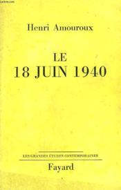 Le 18 Juin 1940. - Couverture - Format classique