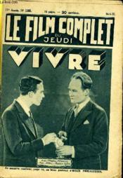 Le Film Complet Du Jeudi N° 1183 - 11e Annee - Vivre - Couverture - Format classique