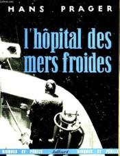 L'Hopital Des Mers Froides - Orkan In Höhe Bäreninsel - Couverture - Format classique