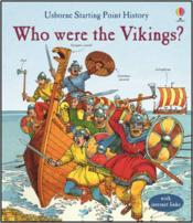 Vente livre :  Who were the Vikings ?  - Jane Chisholm
