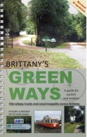 Vente livre :  Brittany's green ways ; a guide for cyclists and walkers  - Gh Randall - Collectif