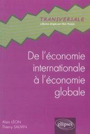 De L'Economie Internationale A L'Economie Globale - Intérieur - Format classique