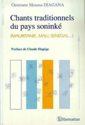 Chants traditionnels du pays soninke (Mauritanie, Mali, Sénégal...) - Couverture - Format classique