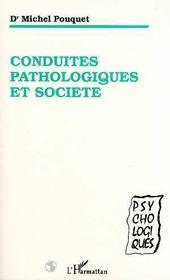 Conduites Pathologiques Et Societe - Intérieur - Format classique