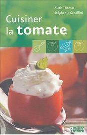 Cuisiner La Tomate - Intérieur - Format classique