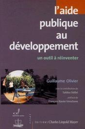 L'aide publique au développement ; un outil à réinventer - Couverture - Format classique