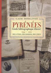 Pyrénées ; guide bibliographique illustré, 1545-1955 - Intérieur - Format classique